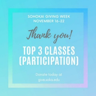 Thank you to all Sohokai that participated in our first-ever giving week!  . To celebrate, we would like to share the top three classes based on participation.  . #3: Class of 2009 #2: Class of 2006 #1: Class of 2005 . If you didn't get a chance to donate, It's not too late! Our campaign runs through next year. Go to give.soka.edu or click on the link in our bio.